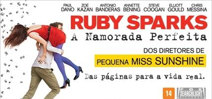 7. Ruby Sparks - A Namorada Perfeita - 6,0